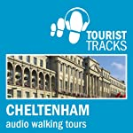 Tourist Tracks Cheltenham MP3 Walking Tours: Two Audio-guided Walks Around Cheltenham | Tim Gillett
