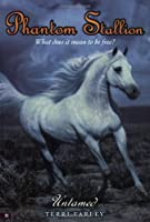 Untamed (Phantom Stallion, No. 11)