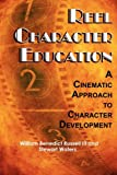 img - for Reel Character Education: A Cinematic Approach to Character Development (PB) book / textbook / text book