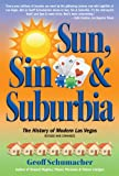 Sun, Sin, & Suburbia: The History of Modern Las Vegas  Revised and Expanded