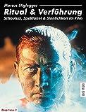 Image de Ritual & Verführung. Schaulust, Spektakel & Sinnlichkeit im Film (Deep Focus 3)