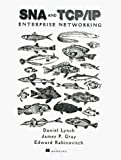 img - for SNA and TCP/IP Enterprise Networking (Manning) by Dan Lynch (1997-10-05) book / textbook / text book
