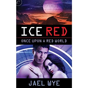 Ice Red | [Jael Wye]