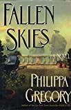 Philippa Gregory Fallen Skies