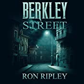 Berkley Street: Berkley Street Series, Book 1 | Ron Ripley