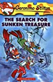 The Search for Sunken Treasure (Geronimo Stilton, No. 25) (043984116X) by Stilton, Geronimo