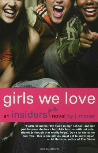 Cover of Girls We Love: An Insiders Girls Novel (Insiders (Bloomsbury))