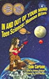 In and Out of Your Mind: Teen Science : Human Bites