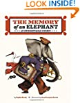 The Memory of an Elephant: An Unforge...