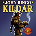 Kildar: Paladin of Shadows, Book 2 Audiobook by John Ringo Narrated by Jeremy Arthur