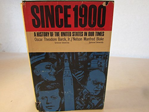 Since 1900: A History of the United States in Our Times PDF