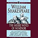 The Merry Wives of Windsor (       UNABRIDGED) by William Shakespeare Narrated by Anthony Quayle, Joyce Redman, full cast