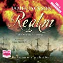Realm (       UNABRIDGED) by James Jackson Narrated by Saul Reichlin