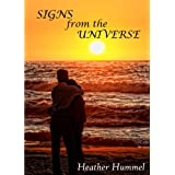 Signs from the Universe ~ Heather Hummel