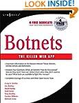 Botnets: The Killer Web Applications