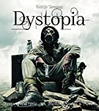 img - for Dystopia: Post-Apocalyptic Art, Fiction, Movies & More (Gothic Dreams) book / textbook / text book
