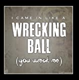 I Came In Like A Wrecking Ball (Miley Cyrus Cover)