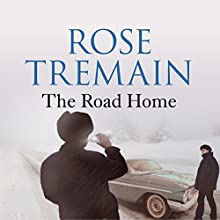 The Road Home | Livre audio Auteur(s) : Rose Tremain Narrateur(s) : Steven Pacey