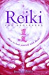 Reiki for Beginners: How to Heal Your...