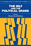 img - for The Self and the Political Order (Readings in Social and Political Theory) book / textbook / text book