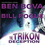 The Trikon Deception | Ben Bova,Bill Pogue