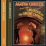 Murder on the Orient Express | Agatha Christie