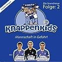 Mannschaft in Gefahr (Knappenkids 2) Hörspiel von  div. Gesprochen von: Benedikt Höwedes, Manuel Neuer, Heiko Westermann