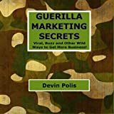 Guerilla Marketing Secrets