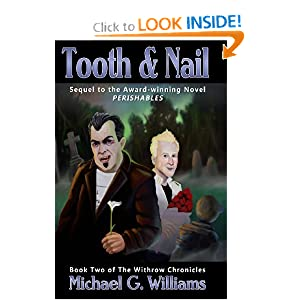 Tooth and Nail (The Withrow Chronicles) by Michael G. Williams