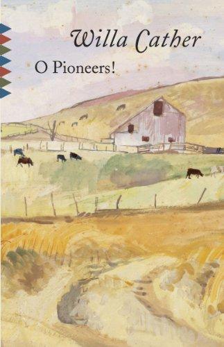 O Pioneers! (Vintage Classics)