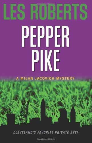 Pepper Pike (Milan Jacovich, #1)
