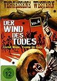 Der Wind Des Todes - Vergessene Western Vol. 6 title=