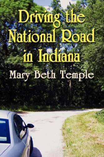 Driving the National Road in Indiana