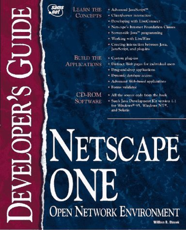 netscape-one-developers-guide-sams-developers-guides-by-william-r-stanek-1997-03-01