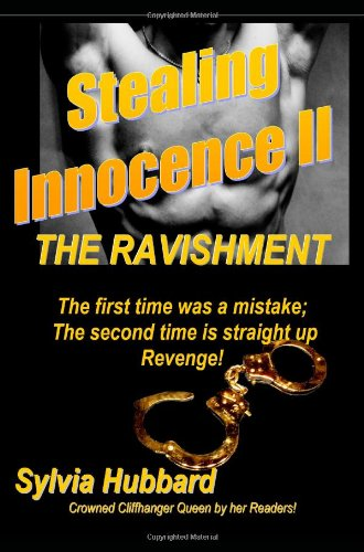 Stealing Innocence II: The Ravishment
