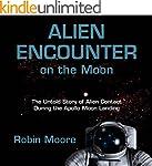 Alien Encounter on the Moon: The Unto...