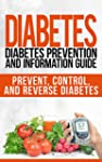 Diabetes: Diabetes Prevention and Inf...