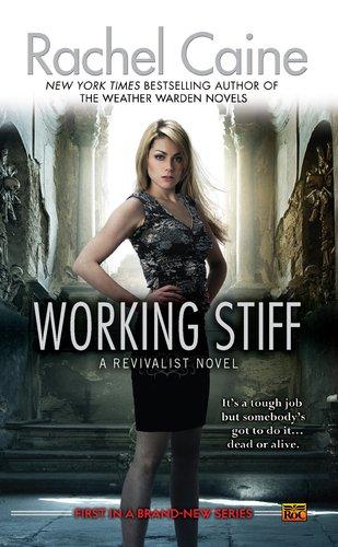 Working Stiff (Revivalist, #1)