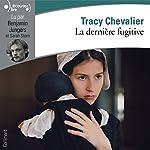 La dernière fugitive   Tracy Chevalier