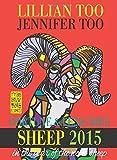 Lillian Too and Jennifer Too Lillian Too & Jennifer Too Fortune & Feng Shui SHEEP 2015