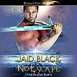 No Escape | Jaid Black