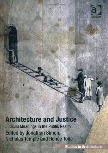 Architecture and Justice (Ashgate Studies in Architecture)