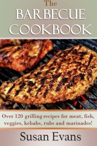 The Barbecue Cookbook: