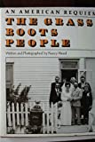 The Grass Roots People: An American Requiem (0060147342) by Nancy Wood