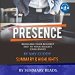 Presence: Bringing Your Boldest Self...