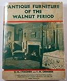 Antique Furniture of the Walnut Period