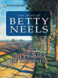 img - for The Promise of Happiness (Best of Betty Neels) book / textbook / text book
