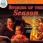 Stories of the Season | Charles Dickens,Anna Morrison,Hans Christian Andersen,Joseph Mills Hanson