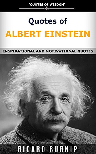 quotes of albert einstein quotes of wisdom inspirational and motivational quotes english. Black Bedroom Furniture Sets. Home Design Ideas