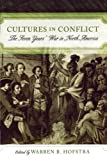 img - for Cultures in Conflict: The Seven Years' War in North America book / textbook / text book